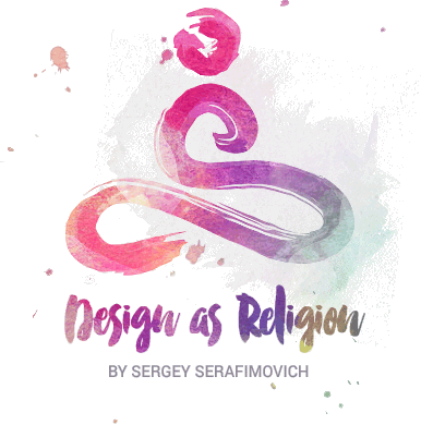 Design as Religion by Sergey Serafimovich